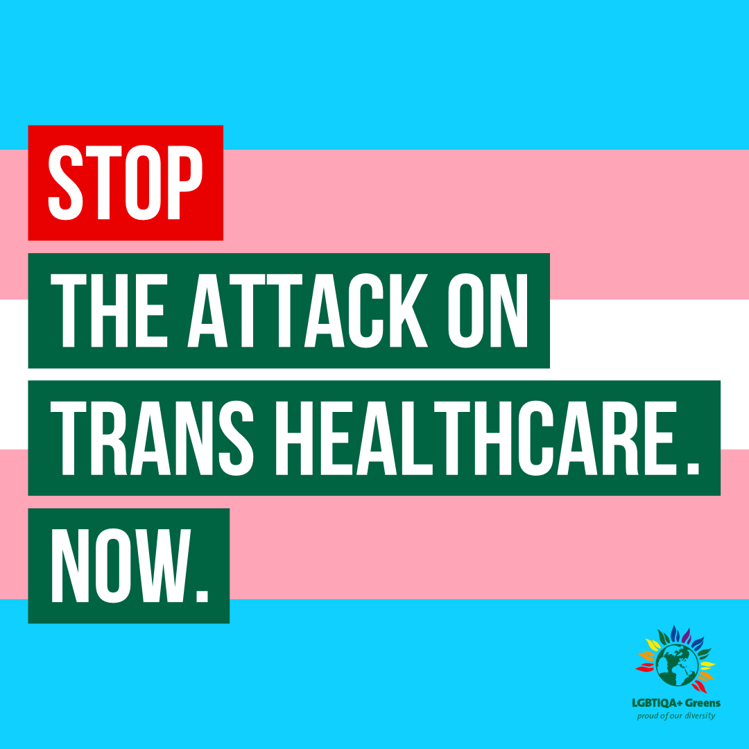 Stop the attack on Trans healthcare. Now.