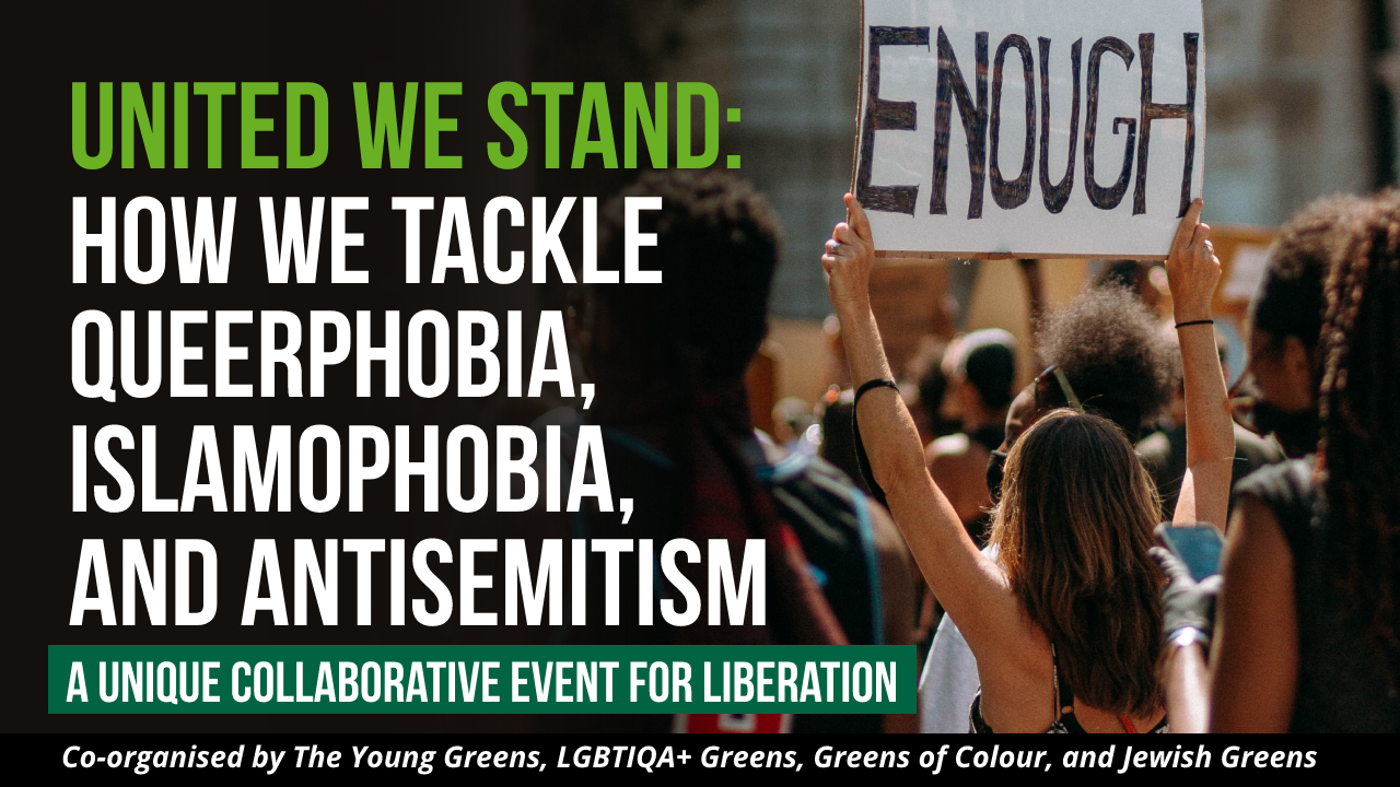 United we stand: How we tackle queerphobia, Islamophobia and Antisemitism.